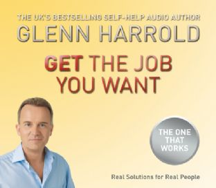 Glenn Harrold - Get the Job You Want (CD & Booklet)